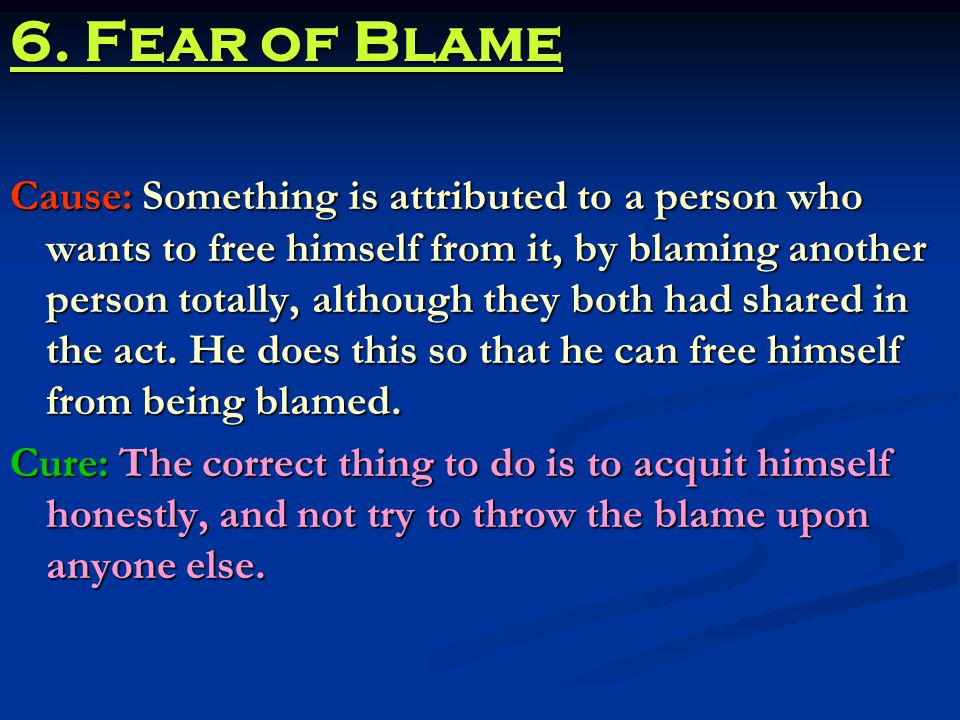 6. Fear of Blame