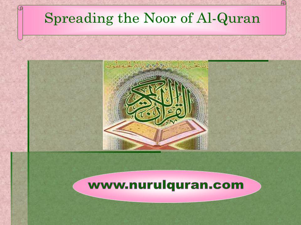 Spreading the Noor of Al-Quran