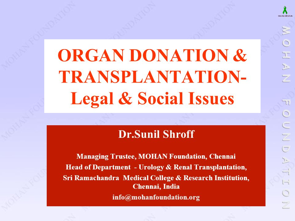 ORGAN DONATION & TRANSPLANTATION- Legal & Social Issues