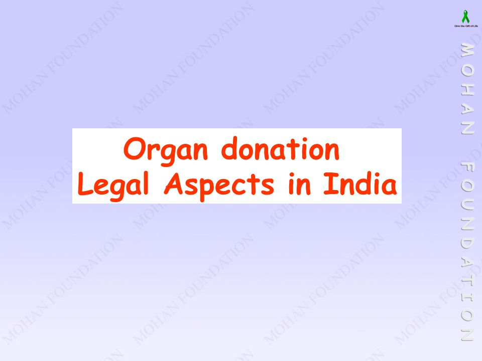 Organ donation Legal Aspects in India