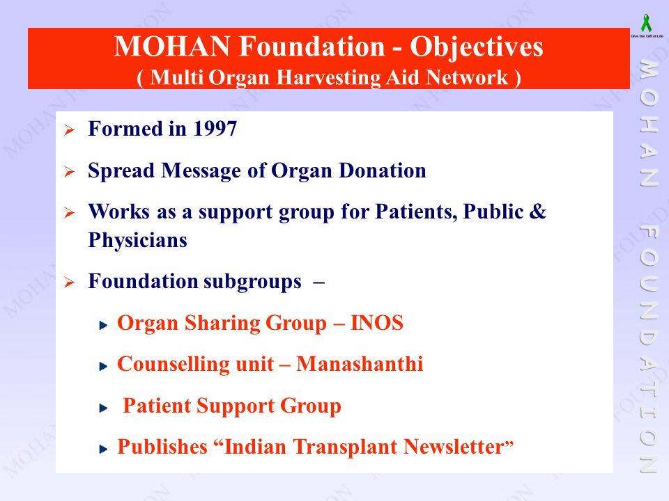 MOHAN Foundation - Objectives ( Multi Organ Harvesting Aid Network )