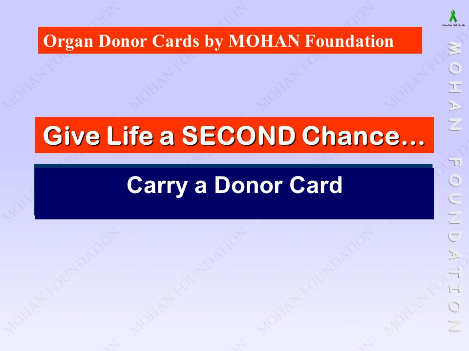Give Life a SECOND Chance…
