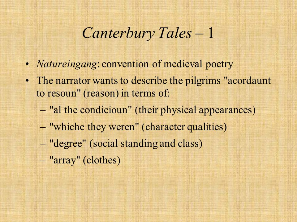 Canterbury Tales – 1 Natureingang: convention of medieval poetry