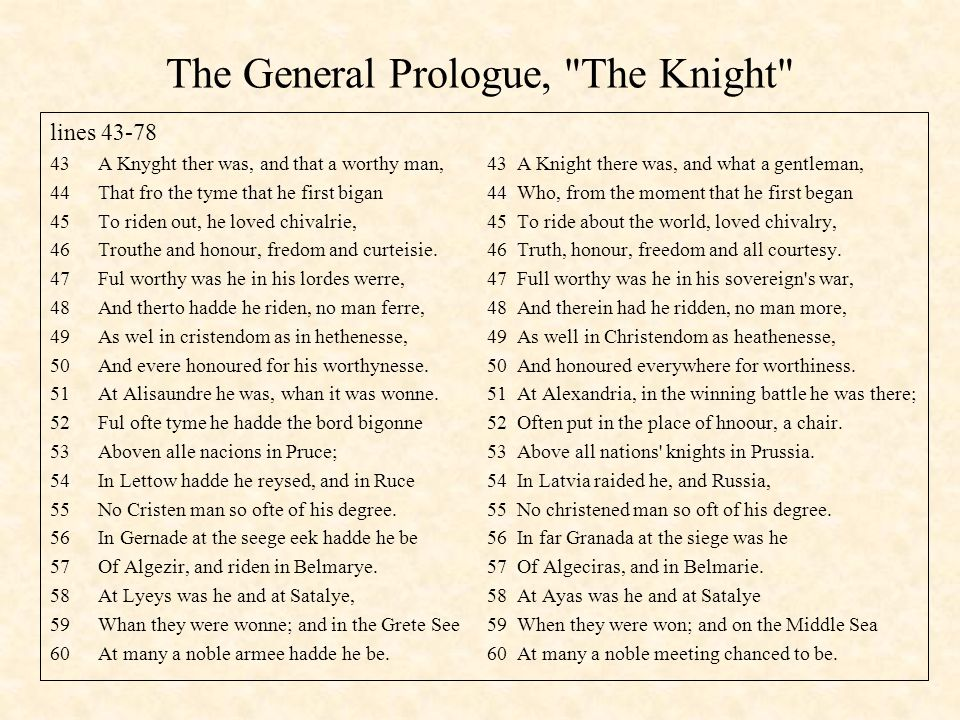 The General Prologue, The Knight