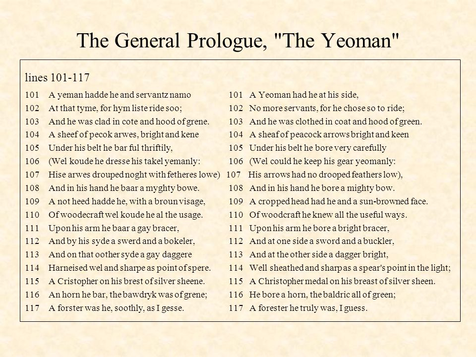The General Prologue, The Yeoman