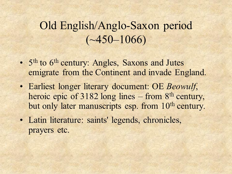 Old English/Anglo-Saxon period (~450–1066)