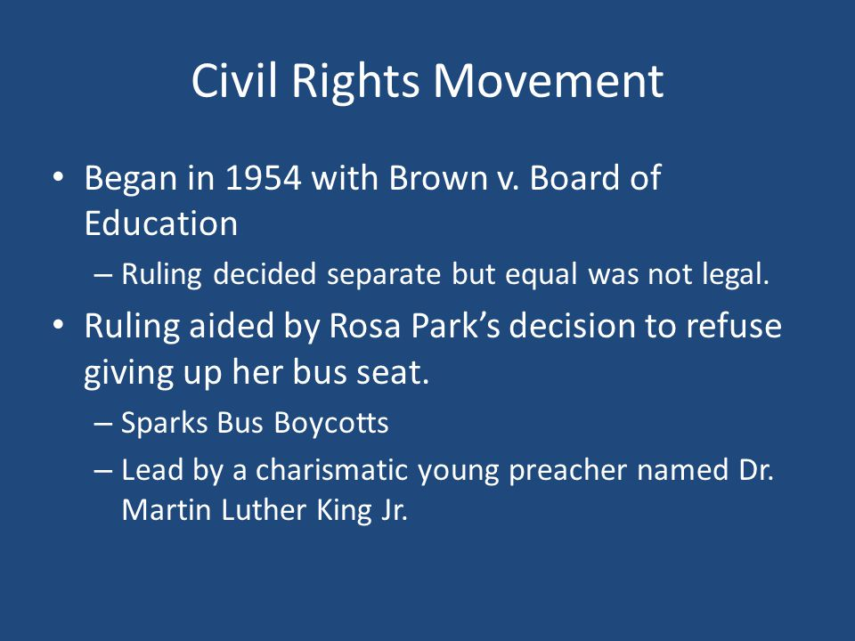 Civil Rights Movement Began in 1954 with Brown v. Board of Education