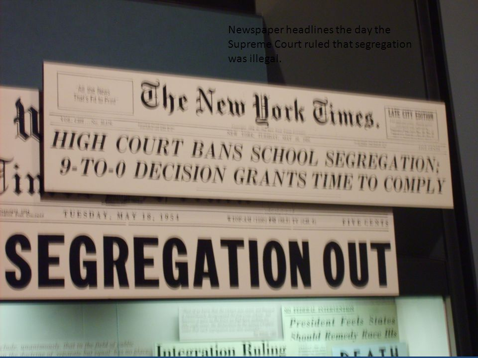 Newspaper headlines the day the Supreme Court ruled that segregation was illegal.
