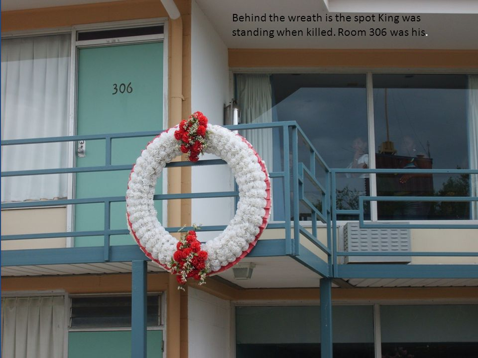 Behind the wreath is the spot King was standing when killed