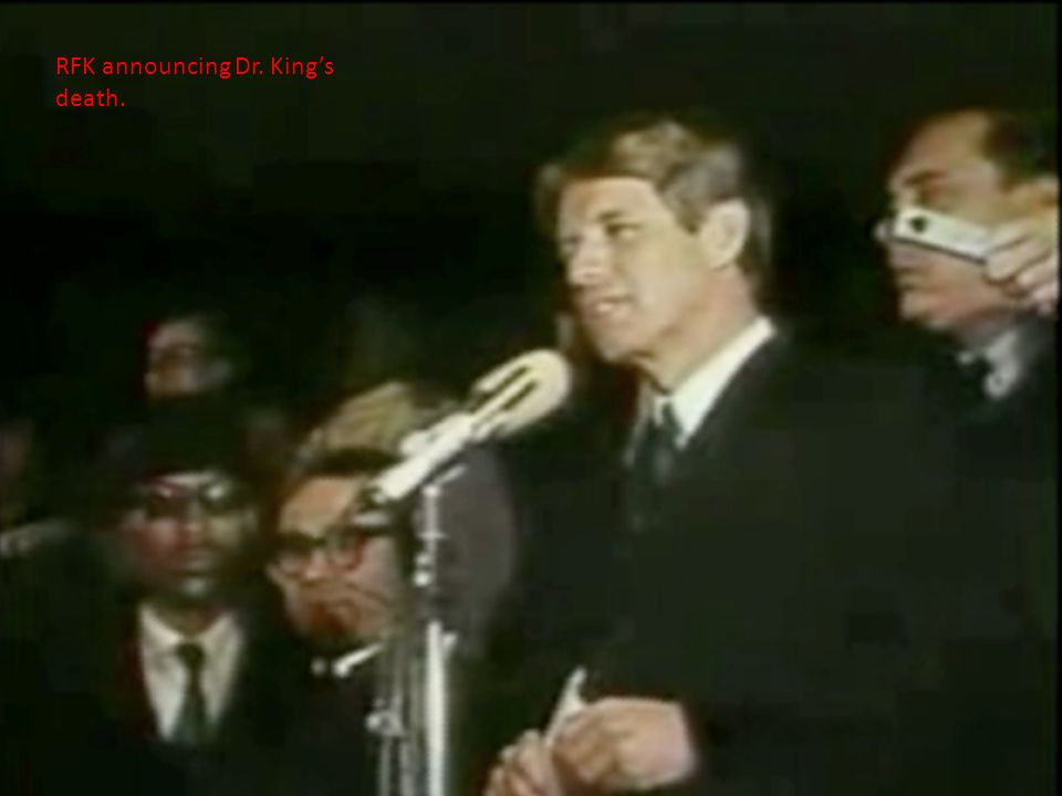 RFK announcing Dr. King's death.