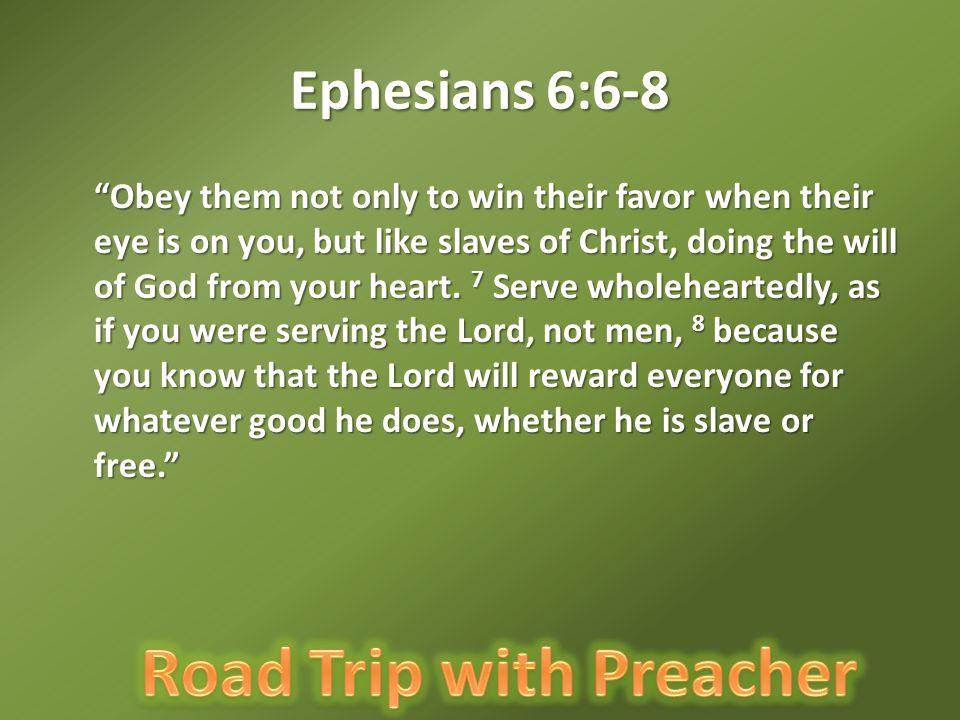 Ephesians 6:6-8