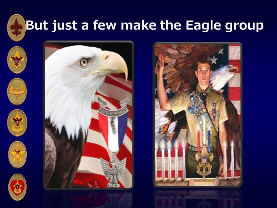 But just a few make the Eagle group