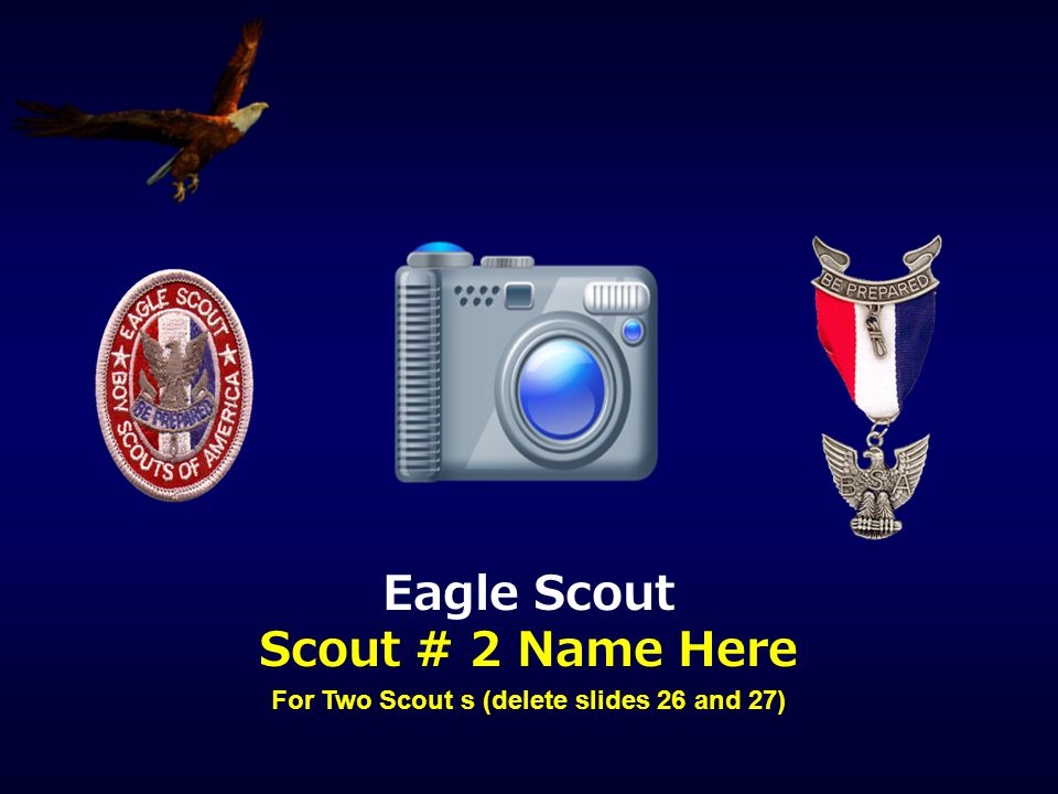 For Two Scout s (delete slides 26 and 27)