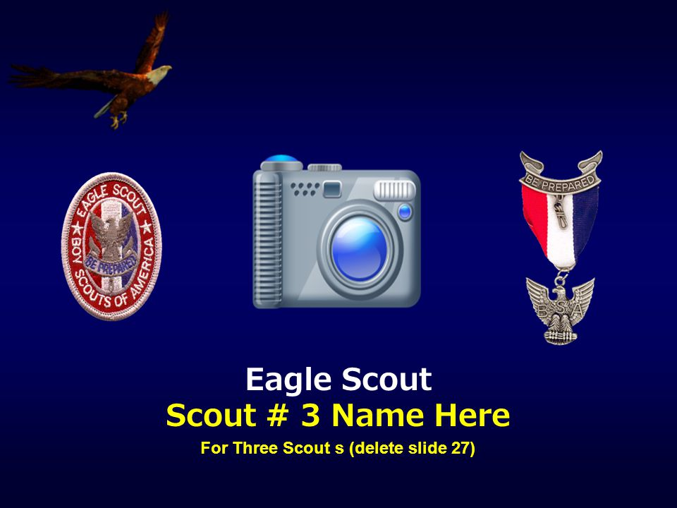 For Three Scout s (delete slide 27)