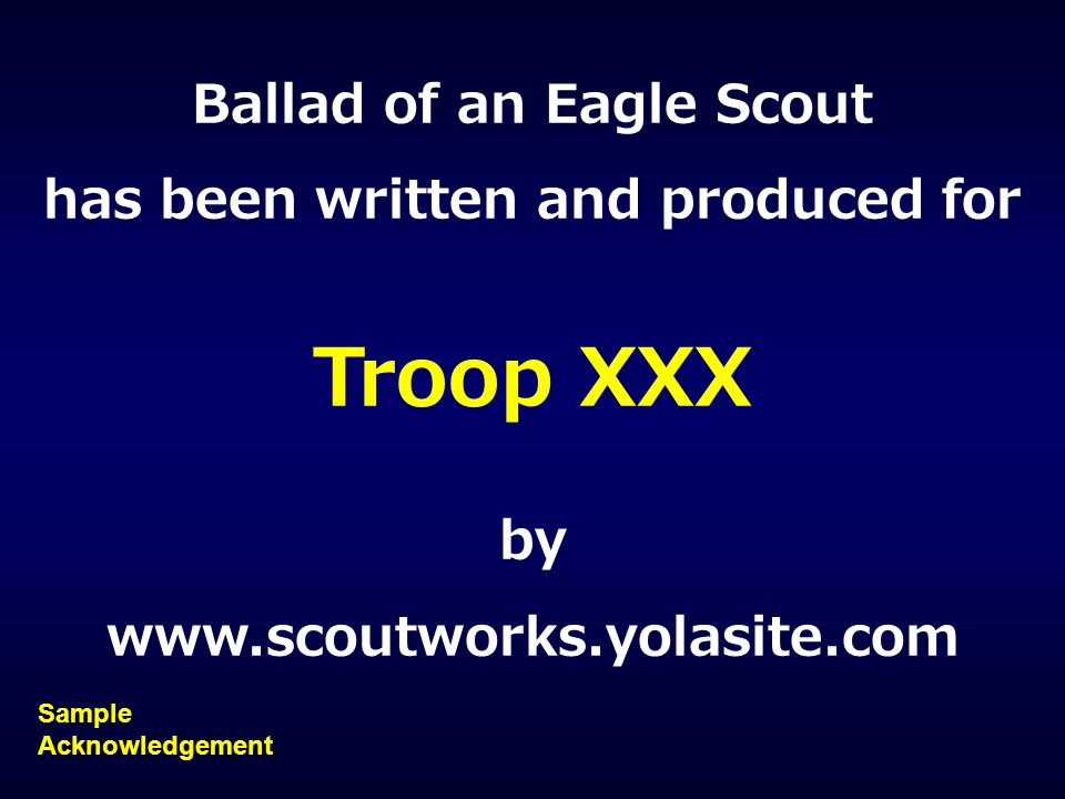 Ballad of an Eagle Scout has been written and produced for