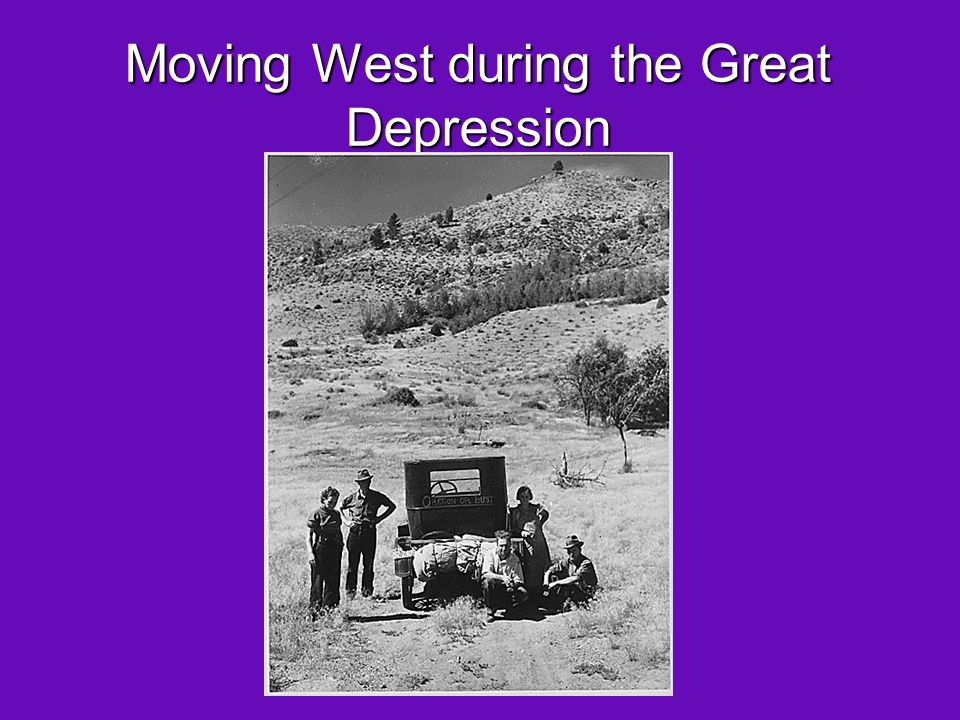 Moving West during the Great Depression