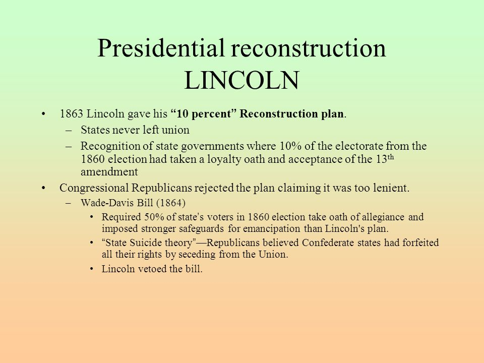 Presidential reconstruction LINCOLN