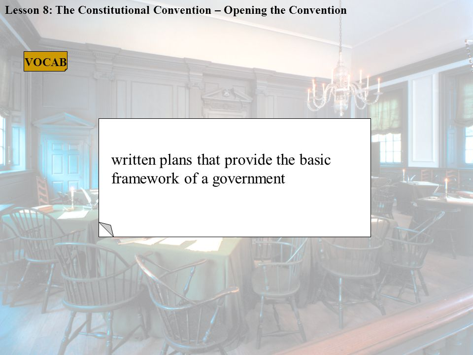 CONSTITUTIONS written plans that provide the basic