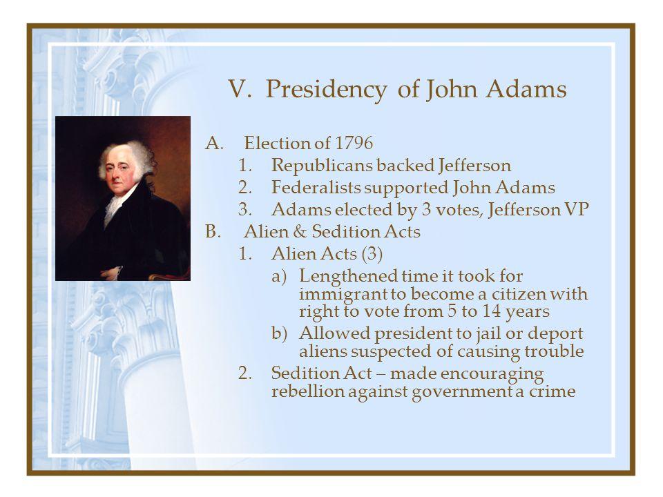 V. Presidency of John Adams