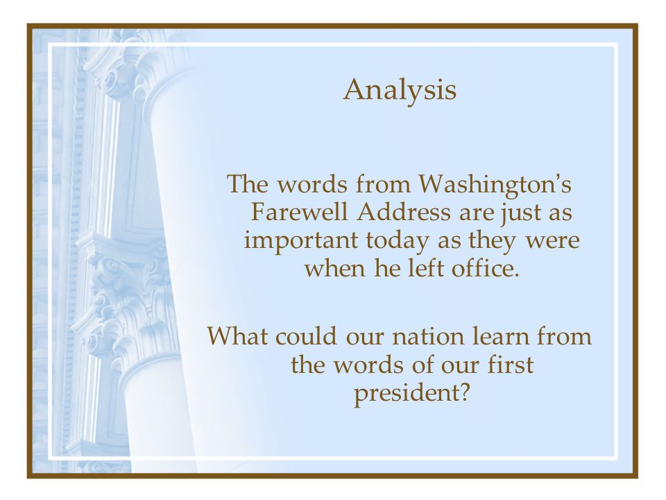 What could our nation learn from the words of our first president