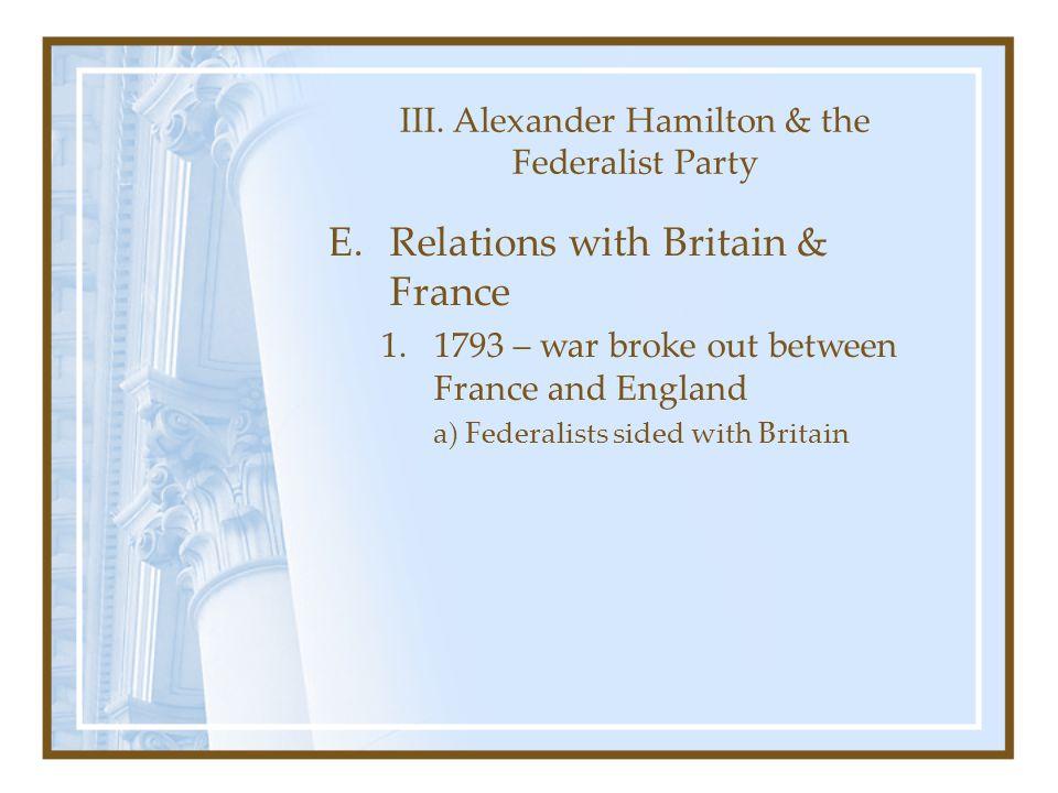 III. Alexander Hamilton & the Federalist Party