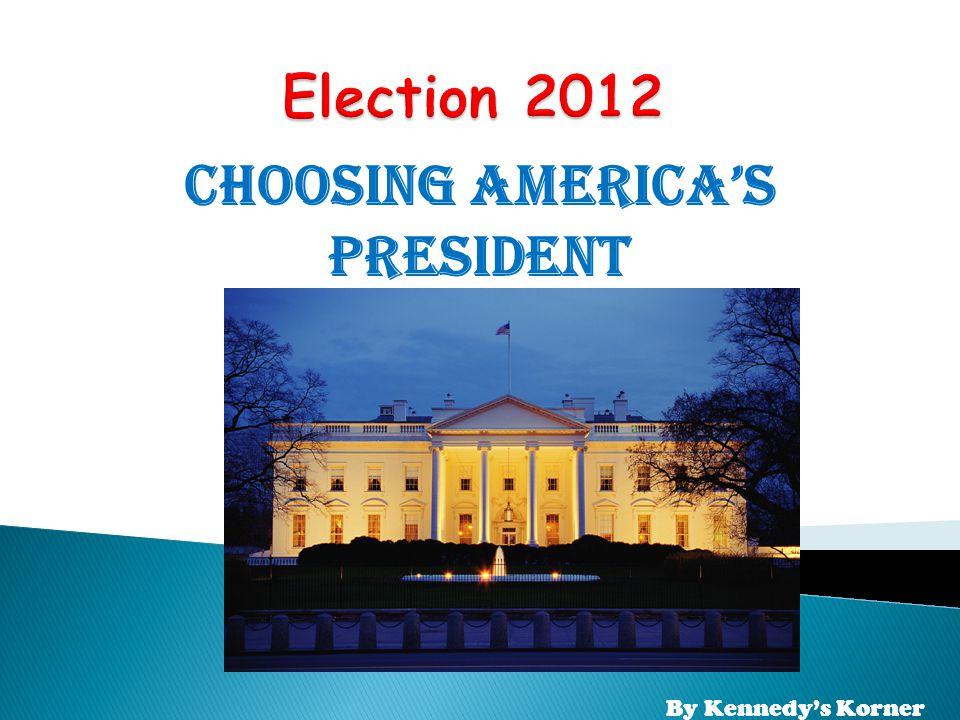 Choosing America's President