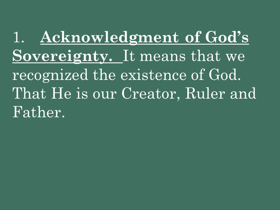 1. Acknowledgment of God's Sovereignty