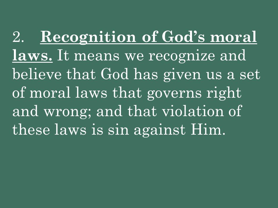 2. Recognition of God's moral laws