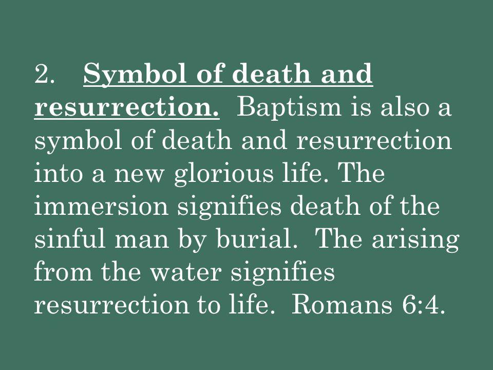 2. Symbol of death and resurrection