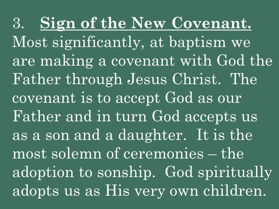 3. Sign of the New Covenant