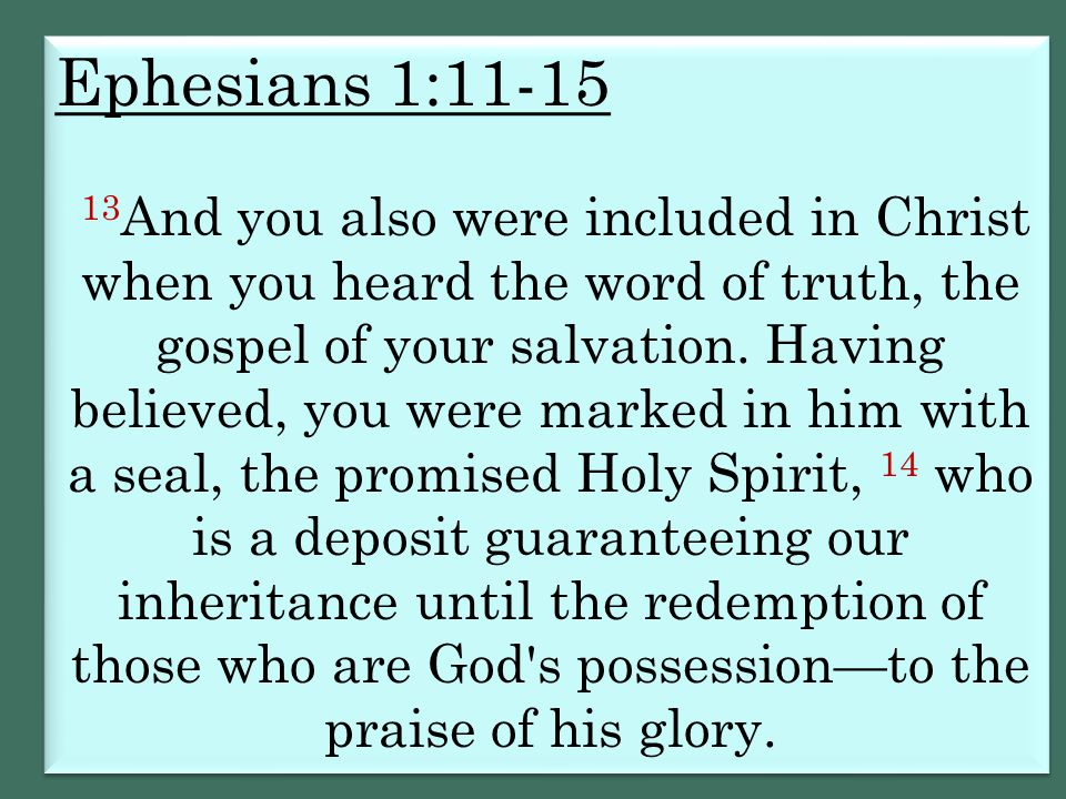 Ephesians 1:11-15