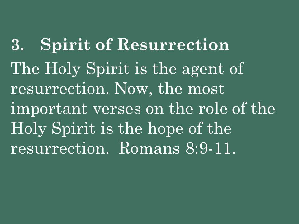 3. Spirit of Resurrection