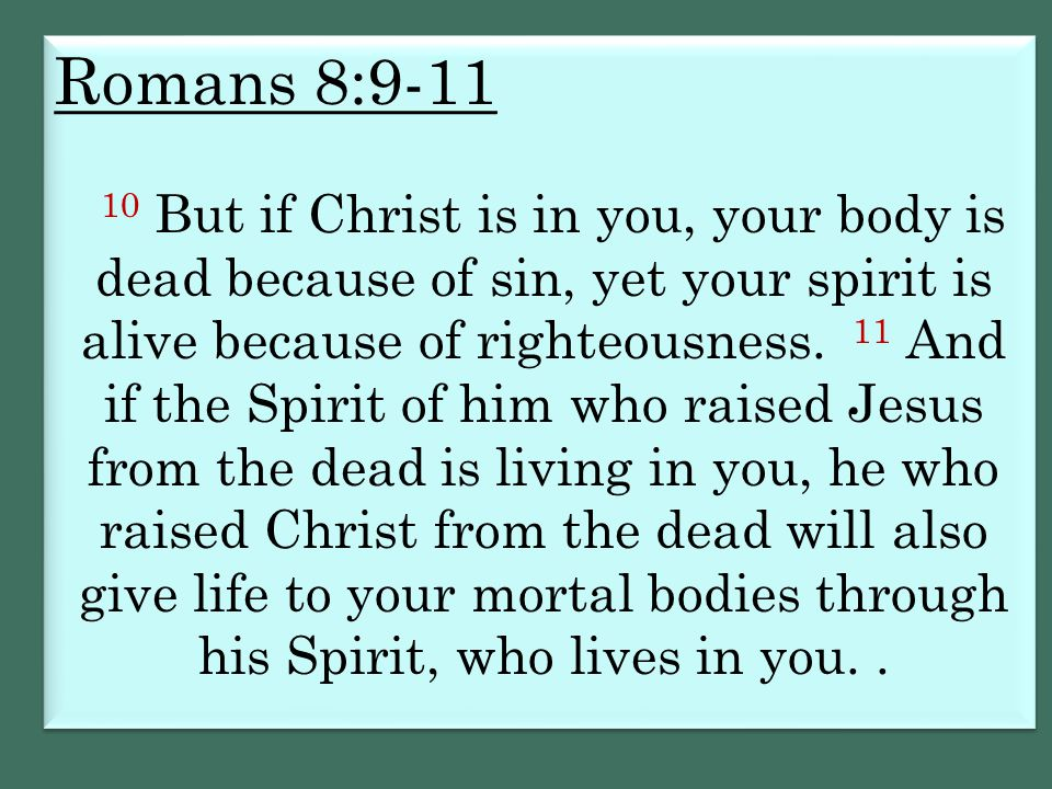 Romans 8:9-11