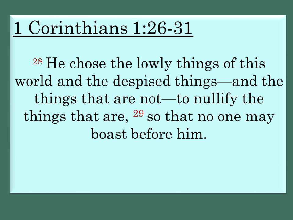 1 Corinthians 1:26-31