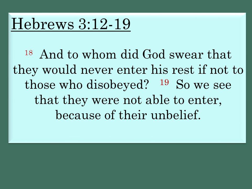 Hebrews 3:12-19