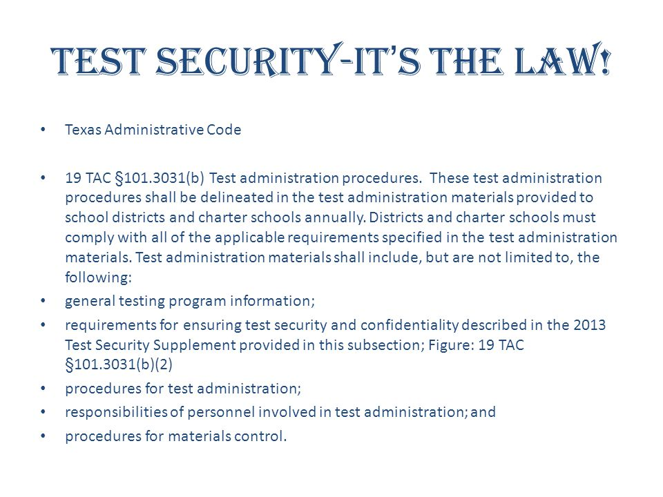 Test Security-It's the Law!