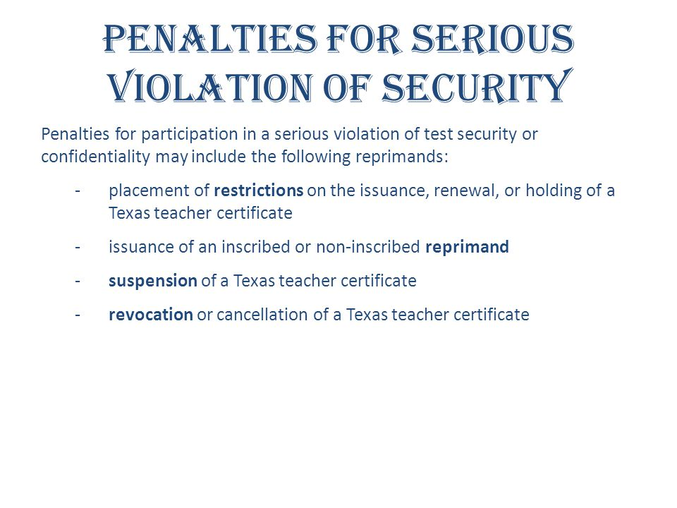Penalties for Serious Violation of Security