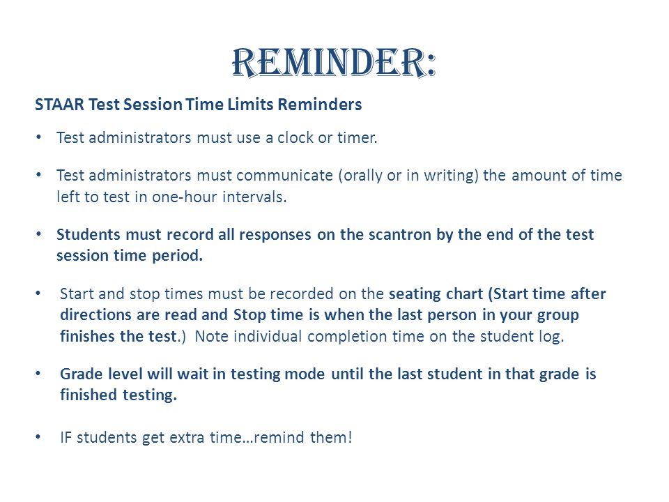 Reminder: STAAR Test Session Time Limits Reminders