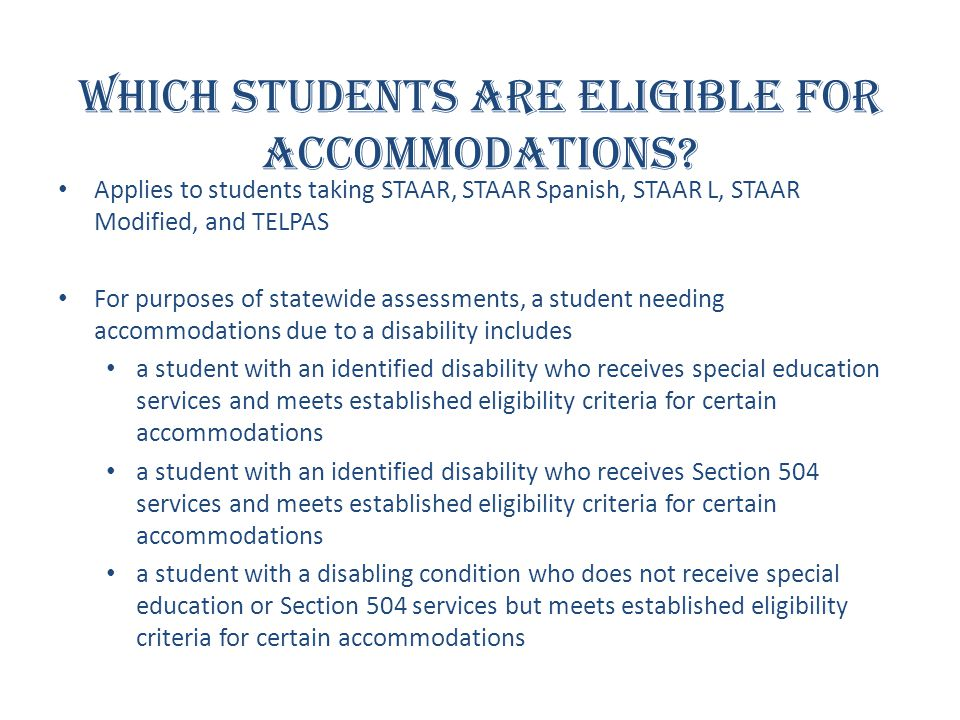 Which students are eligible for accommodations
