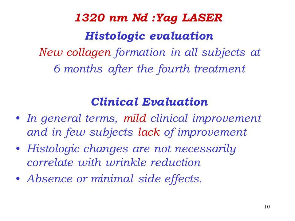Histologic evaluation