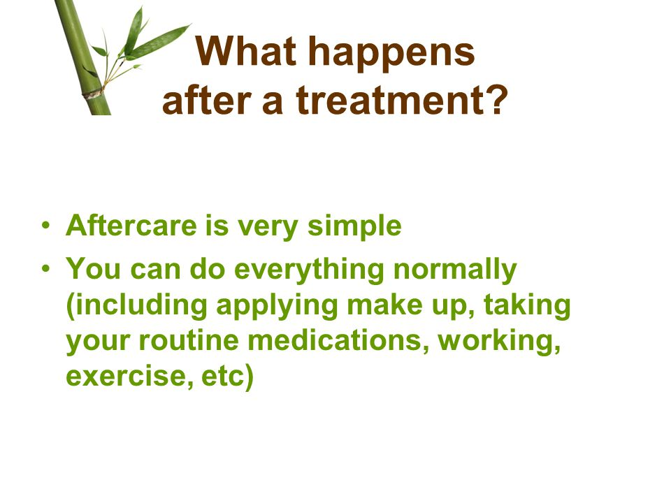 What happens after a treatment