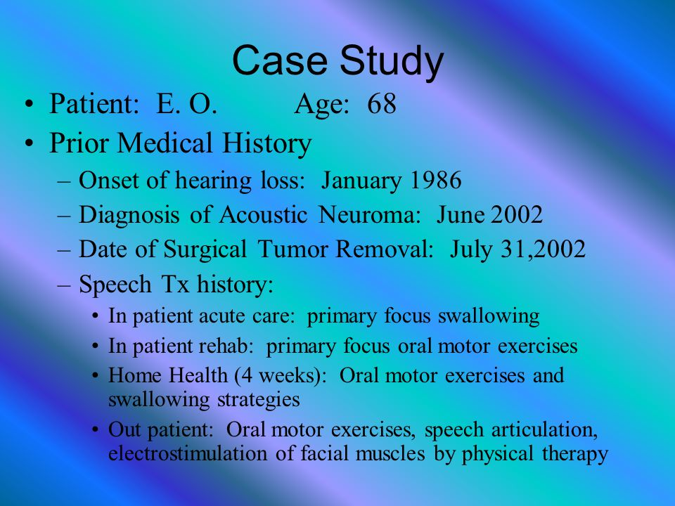 Case Study Patient: E. O. Age: 68 Prior Medical History