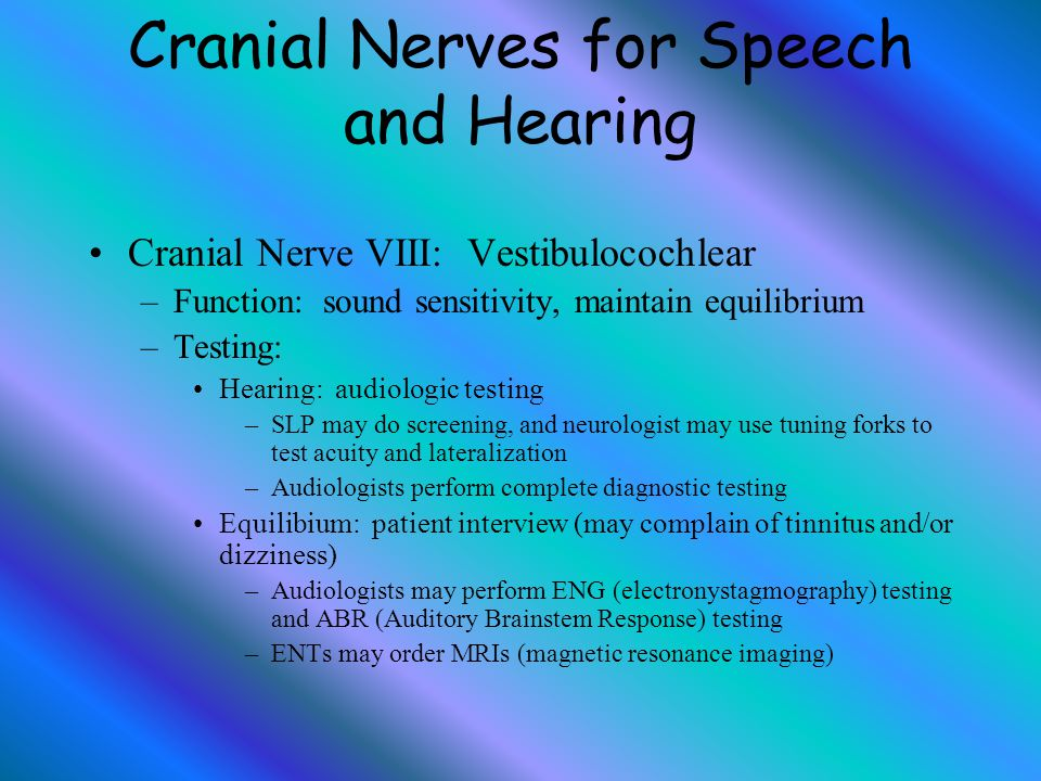 Cranial Nerves for Speech and Hearing