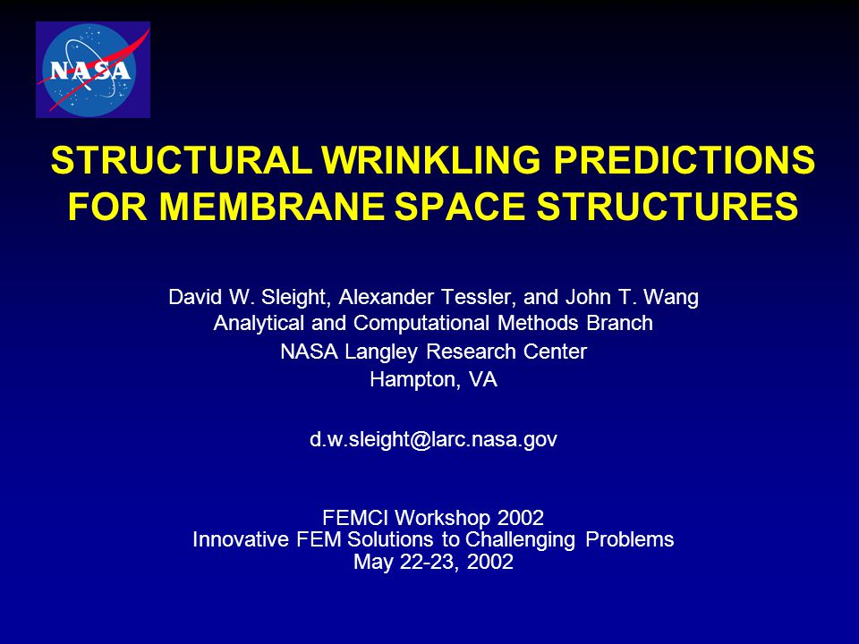 STRUCTURAL WRINKLING PREDICTIONS FOR MEMBRANE SPACE STRUCTURES