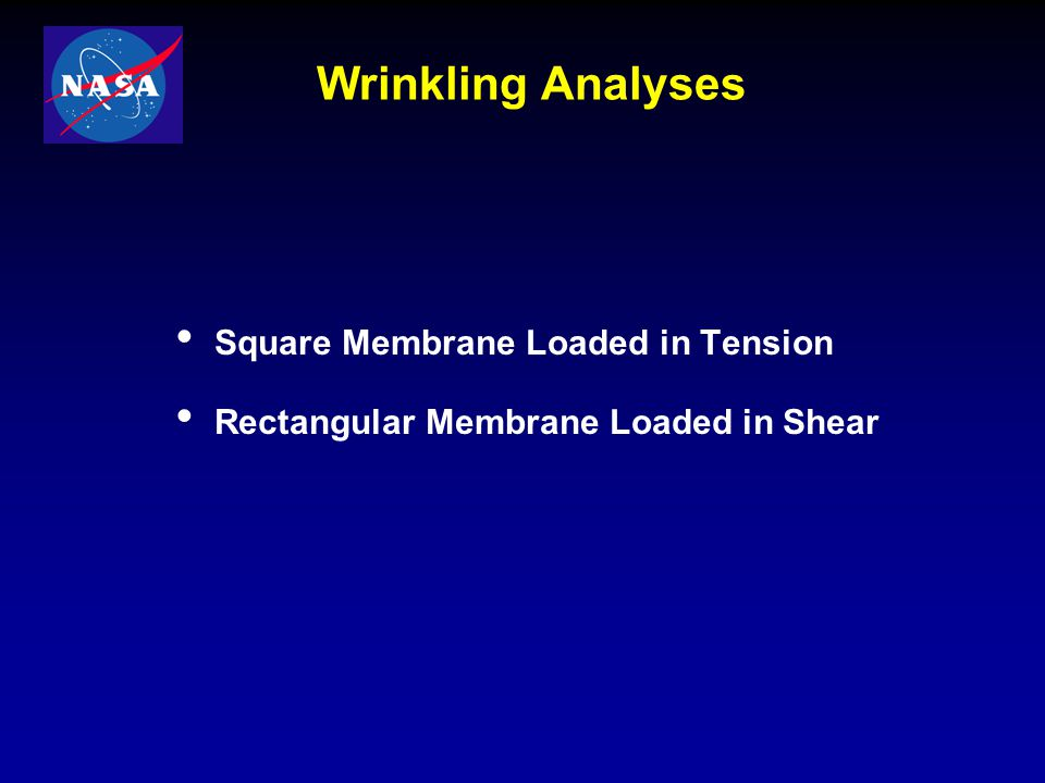 Wrinkling Analyses Square Membrane Loaded in Tension