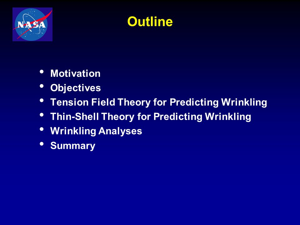 Outline Motivation Objectives