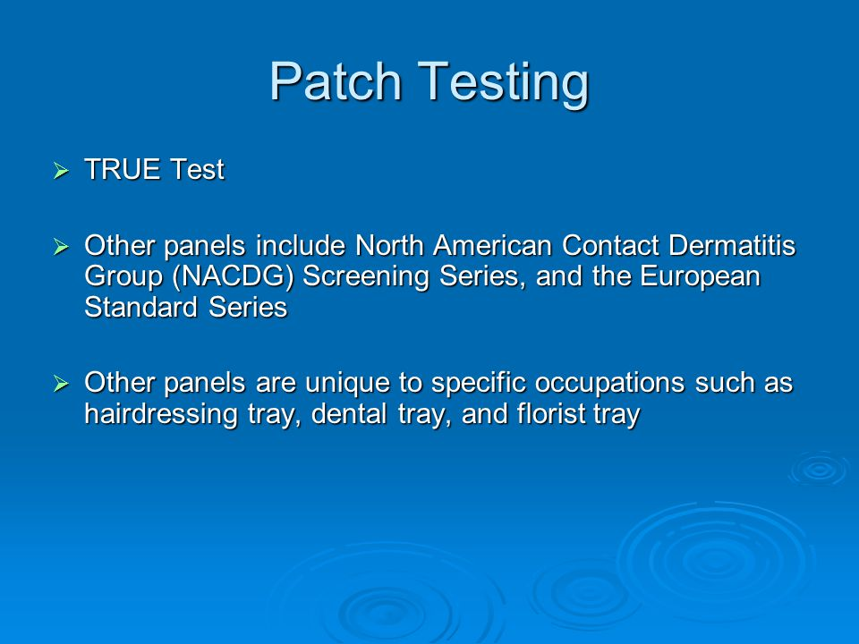 Patch Testing TRUE Test