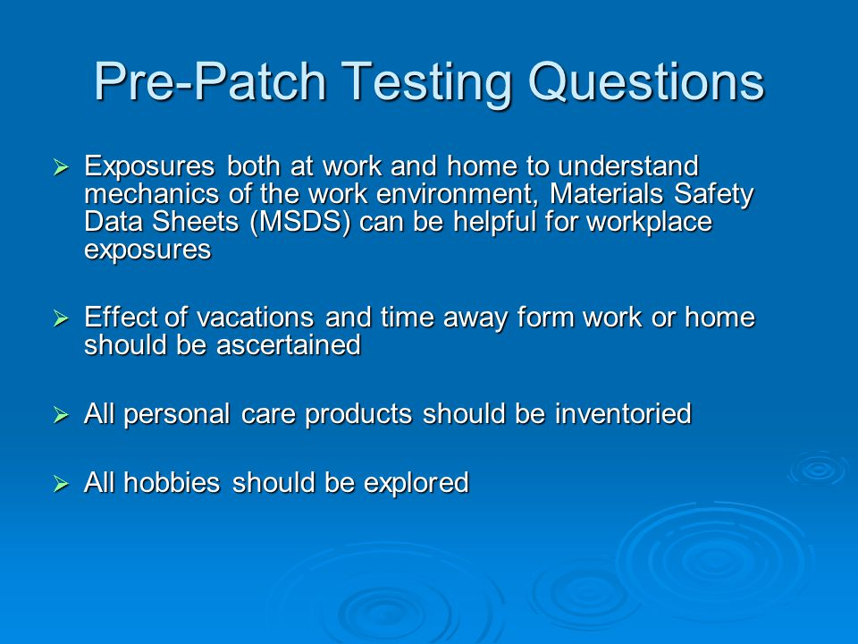 Pre-Patch Testing Questions