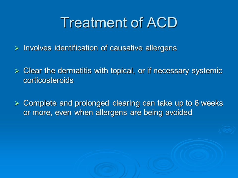 Treatment of ACD Involves identification of causative allergens