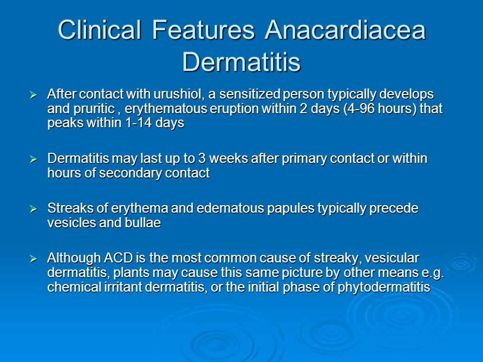 Clinical Features Anacardiacea Dermatitis